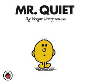 File:Mr. Quiet.jpg