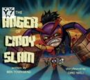 The Anger of Cindy Slam