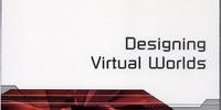 Designing Virtual Worlds