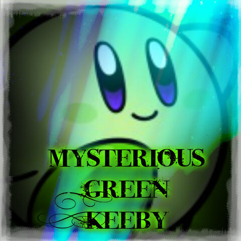 File:MysteriousKeebyGreen.jpg