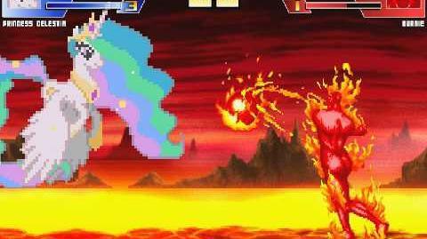 The MegaBrony MUGEN - Princess Celestia vs Burnie