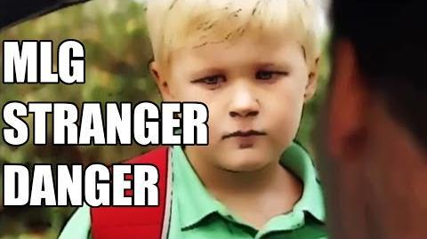 MLG STRANGER DANGER-0