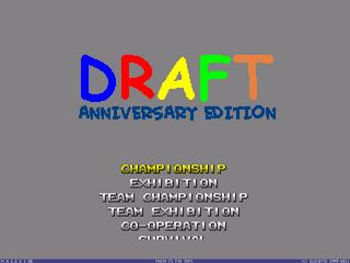 Draft Anniversary Main Menu