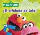 ¡El Alfabeto de Lola!
