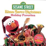 Elmo Saves Christmas- Holiday Favorites (CD)
