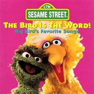 The Bird is the Word! Big Bird's Favorite Songs (CD)