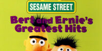 Bert and Ernie's Greatest Hits