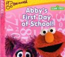 Abby's First Day of School!
