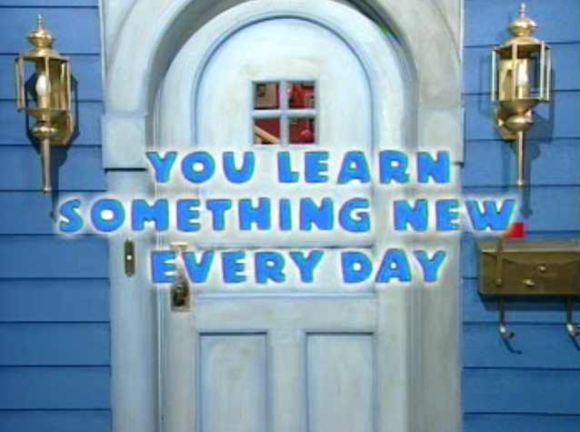 File:You Learn Something New Every Day Title Card.jpg