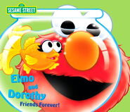 Elmo and Dorothy: Friends Forever!