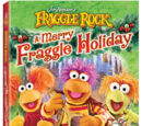 A Merry Fraggle Holiday