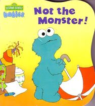 Not the Monster!