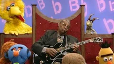 Sesame Street B. B. King The Letter B