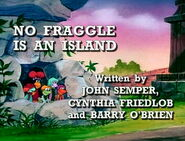 Episode 106: No Fraggle Is an Island