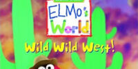 Elmo's World: Wild Wild West!