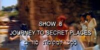 Show 8: Journey to Secret Places