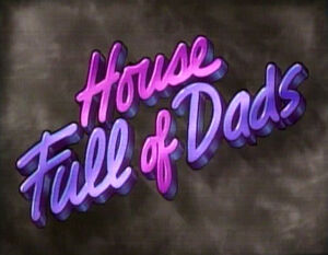 House Full of Dads