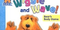 Wiggle And Wave!: Bear's Body Game