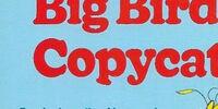 Big Bird's Copycat Day