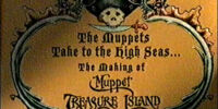 The Muppets Take to the High Seas: The Making of Muppet Treasure Island