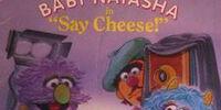 """Baby Natasha in """"Say Cheese!"""""""