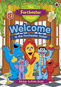 Welcome to the Furchester Hotel! (book)