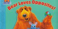 Bear Loves Opposites!