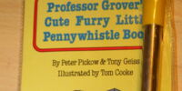 Professor Grover's Cute Furry Little Pennywhistle Book