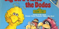 Big Bird Visits the Dodos