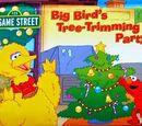 Big Bird's Tree-Trimming Party