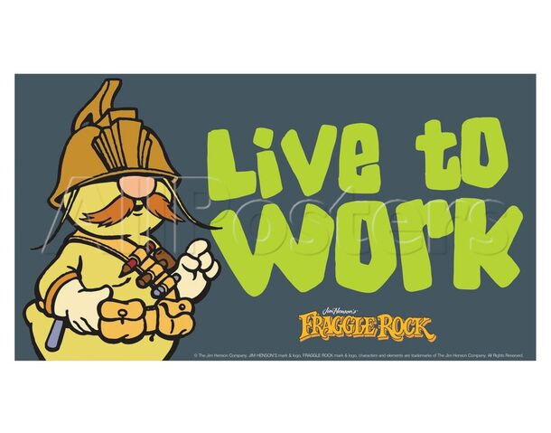 File:Poster Fraggle Rock-Live To Work.jpg