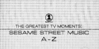 The Greatest TV Moments: Sesame Street Music A-Z