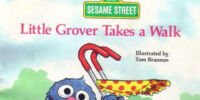 Little Grover Takes a Walk