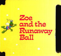 Zoe and the Runaway Ball