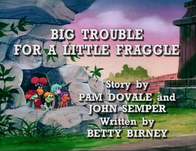 File:Bigtroublelittlefraggle.JPG
