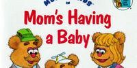 Mom's Having a Baby