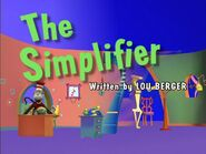 Episode 106: The Simplifier