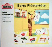 Berts Flüstertüte
