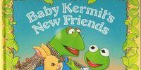 Baby Kermit's New Friends