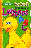 Big Bird's First Book of Letters