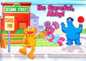 Be careful abby