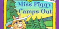 Miss Piggy Camps Out