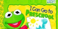 I Can Go to Preschool