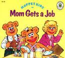 Mom Gets a Job