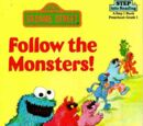 Follow the Monsters!