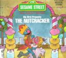 Big Bird Presents the Nutcracker