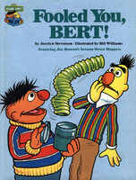 Fooled You, Bert!