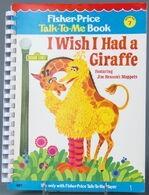 I Wish I Had a Giraffe