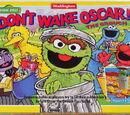 Don't Wake Oscar the Grouch!