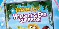 Wembley's Egg Surprise